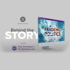 Behind the story of Pandemic Politics